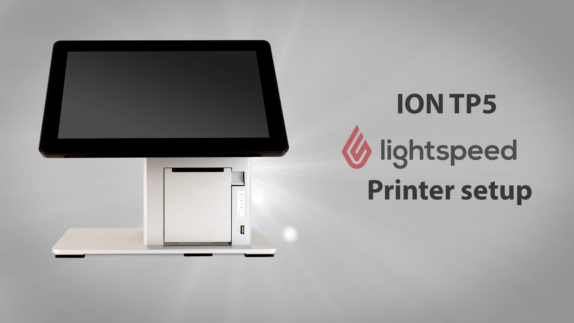 25 Jul ION TP5 Lightspeed POS Printer Setup